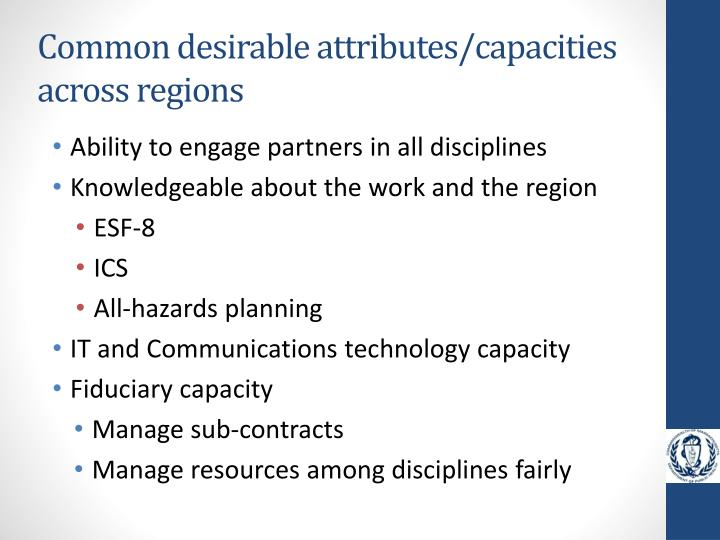 Common desirable attributes/capacities across regions
