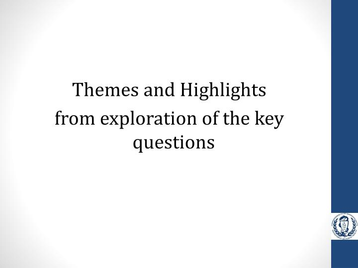 Themes and Highlights