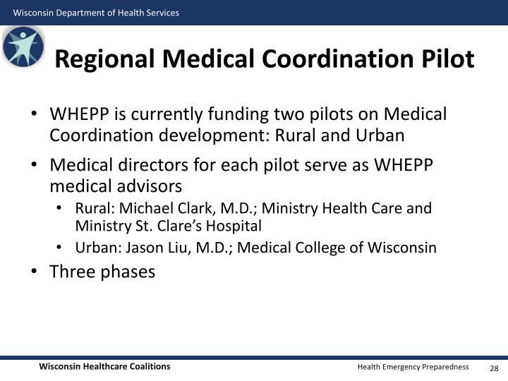 Regional Medical Coordination Pilot