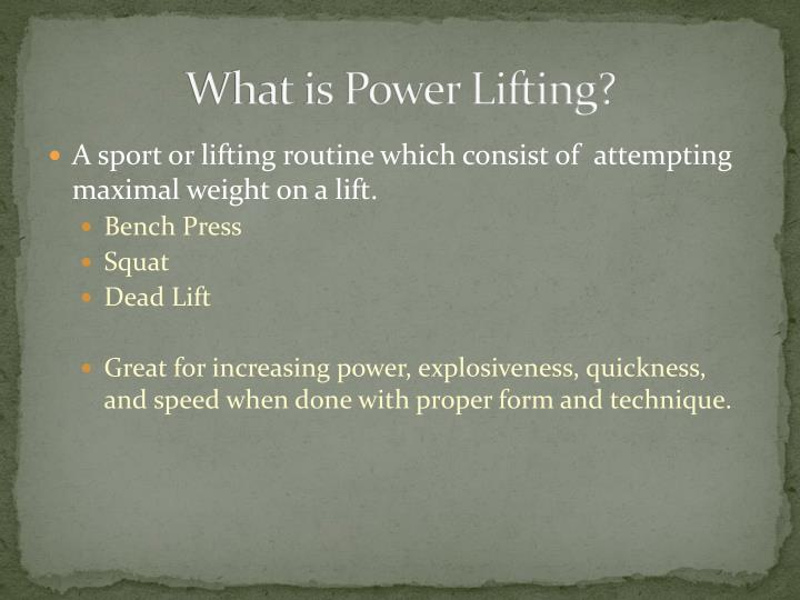 What is power lifting