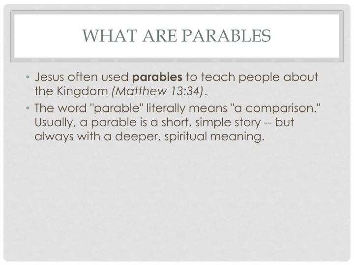 What are parables