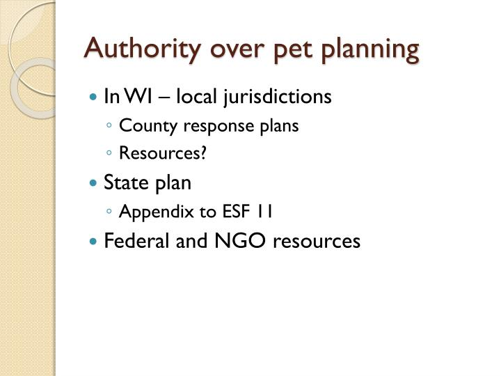 Authority over pet planning