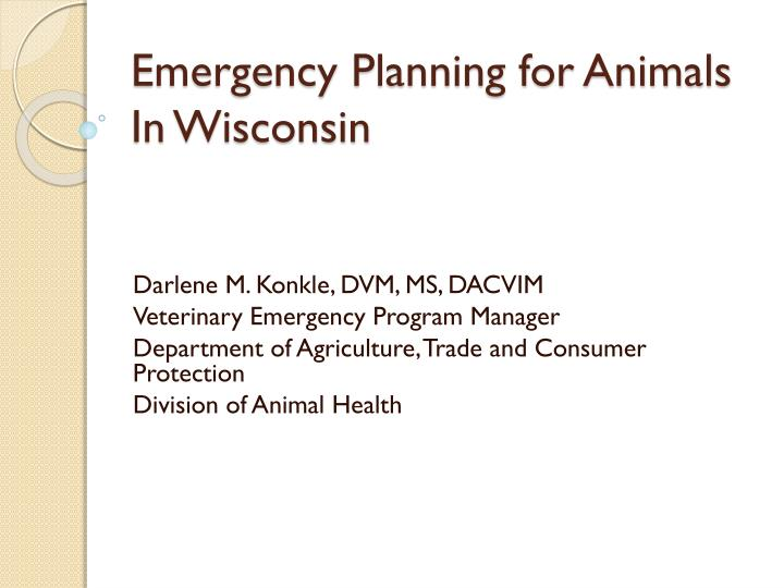 Emergency planning for animals in wisconsin