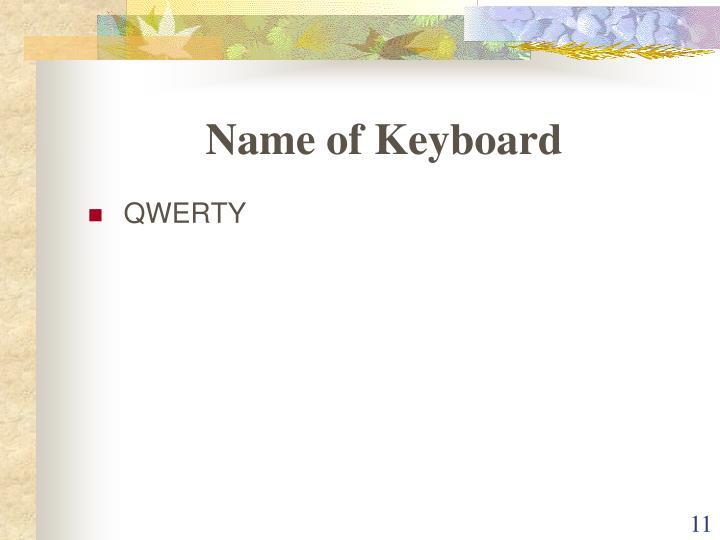 Name of Keyboard