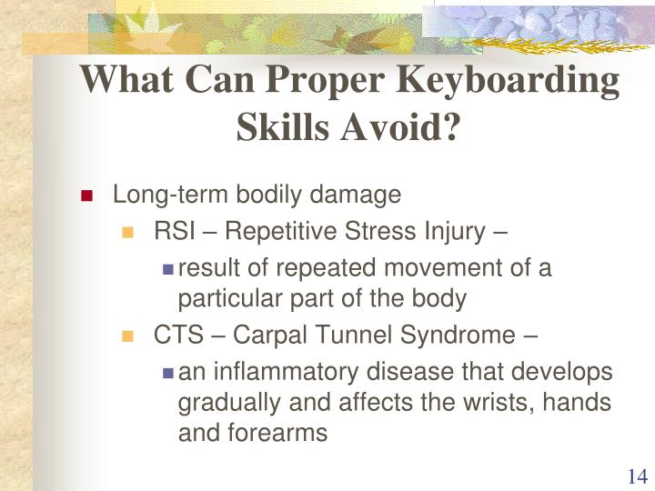 What Can Proper Keyboarding Skills Avoid?