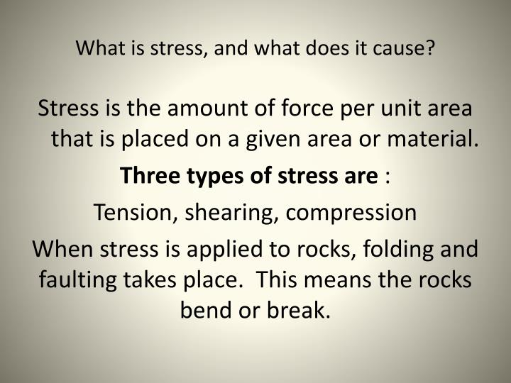 What is stress, and what does it cause?