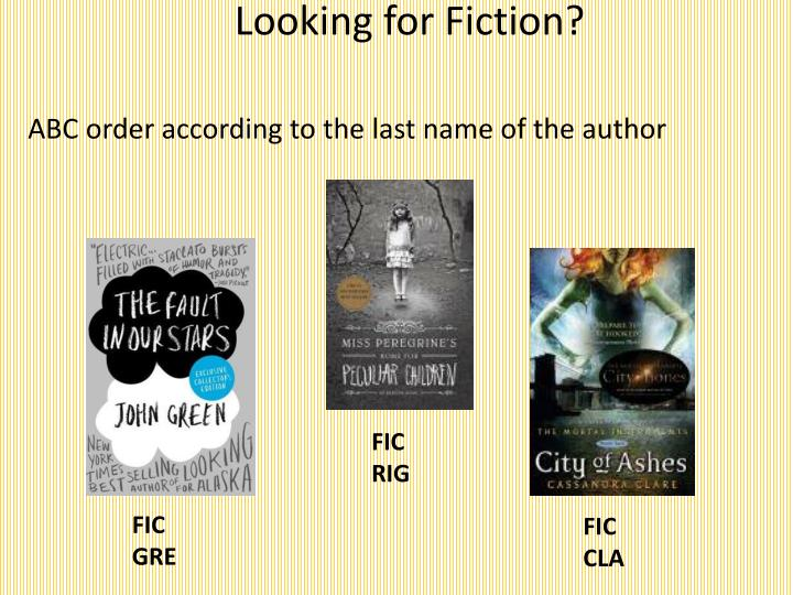 Looking for Fiction?