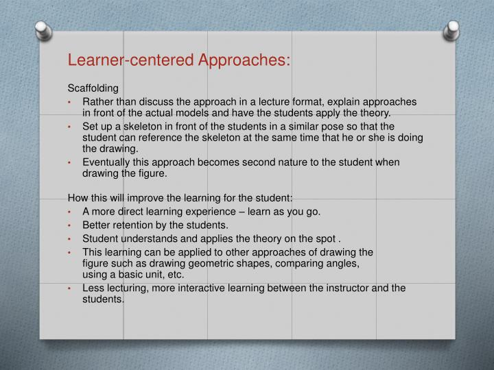 Learner-centered Approaches: