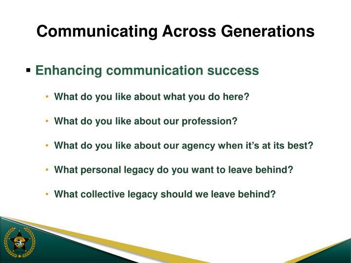 Communicating Across Generations