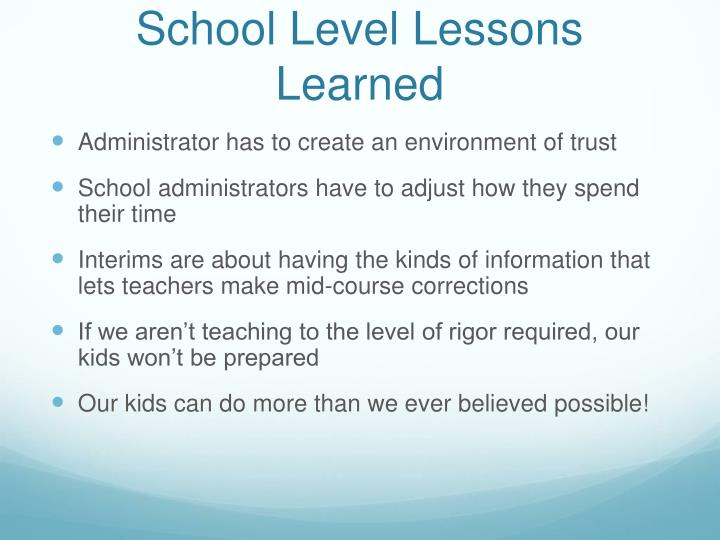 School Level Lessons Learned