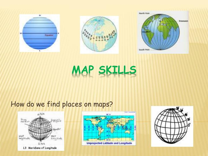 How do we find places on maps?