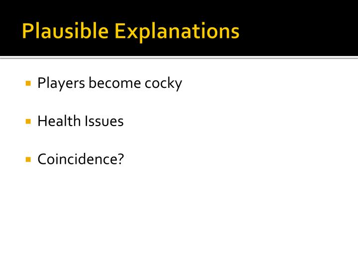 Plausible Explanations
