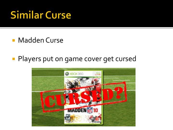 Similar Curse