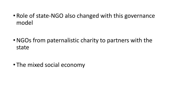 Role of state-NGO also changed with this governance model