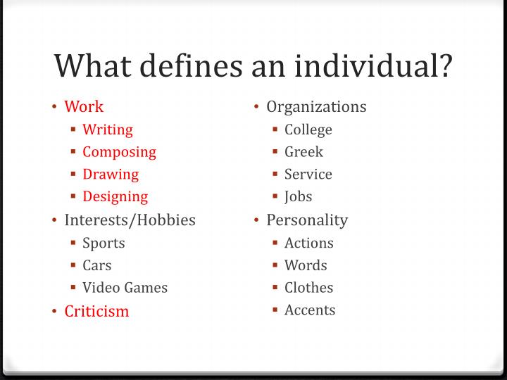 What defines an individual?