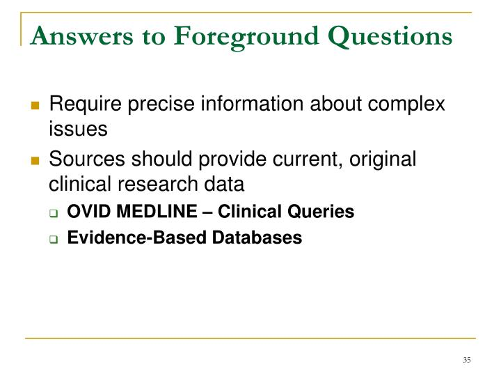Answers to Foreground Questions