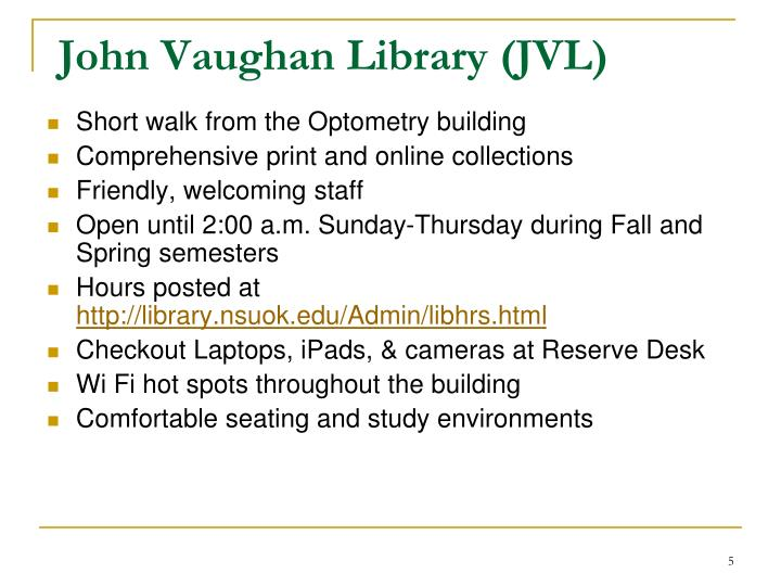 John Vaughan Library (JVL)