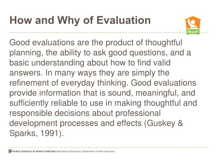 How and Why of Evaluation