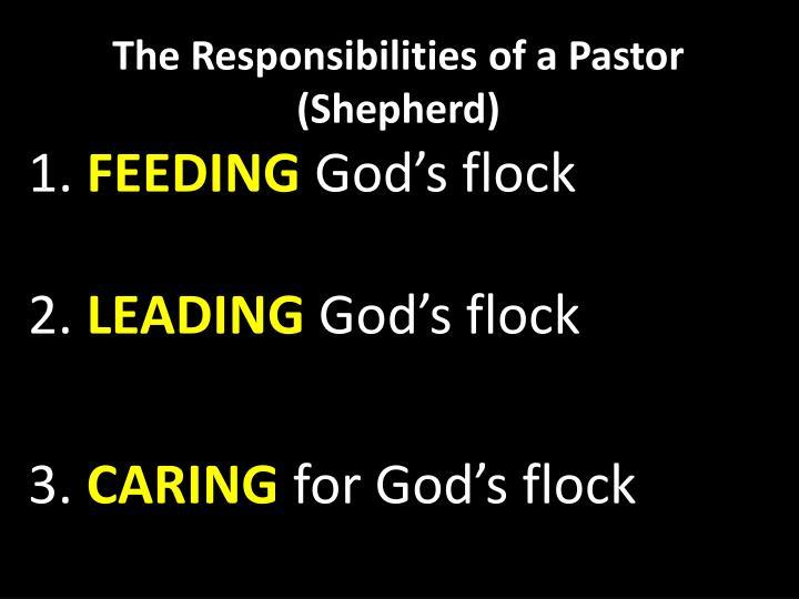 The Responsibilities of a Pastor (Shepherd)