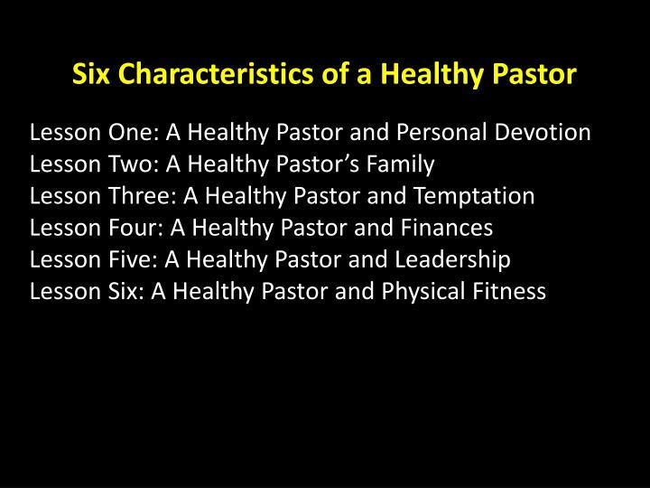 Six Characteristics of a Healthy