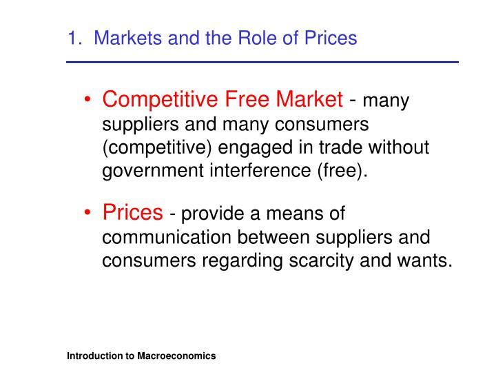 1.  Markets and the Role of Prices