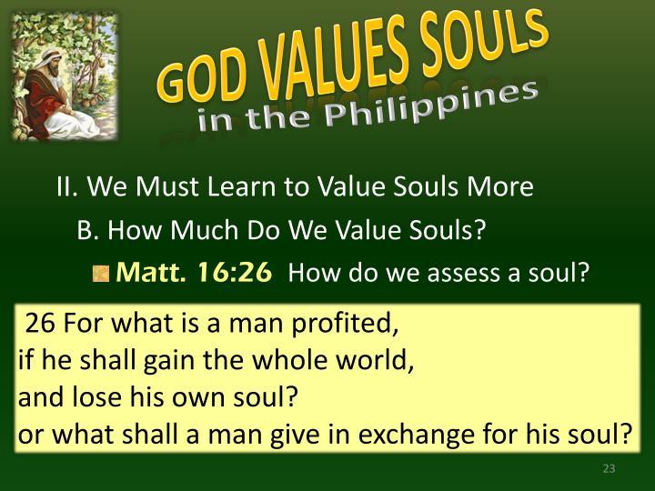 GOD VALUES SOULS