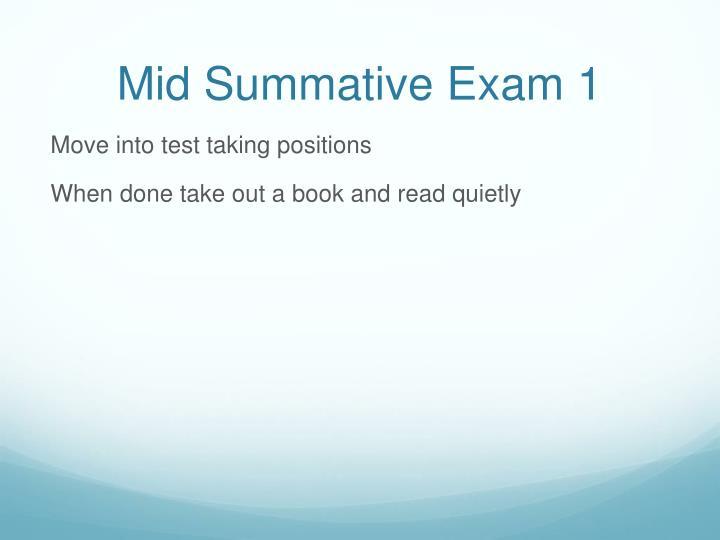Mid Summative Exam 1