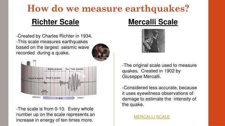 How do we measure earthquakes?