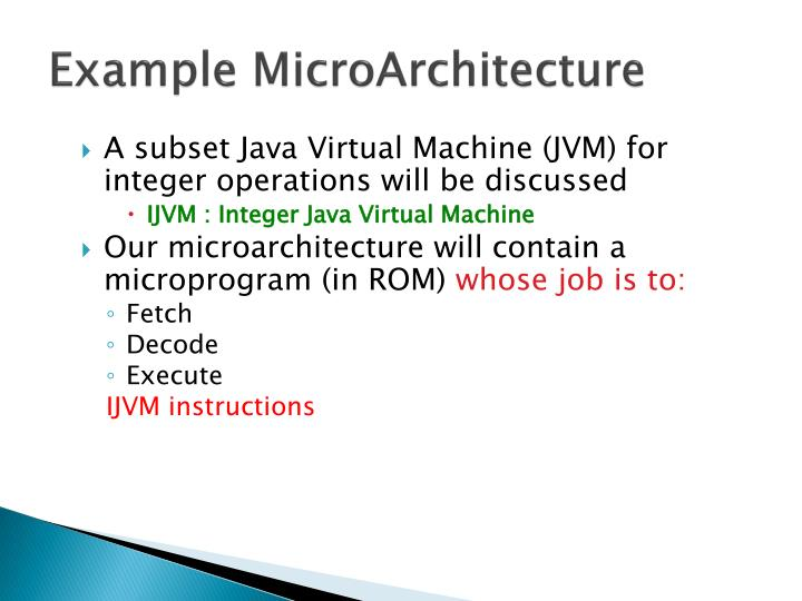 Example MicroArchitecture