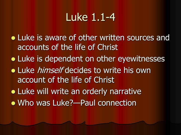 Luke 1.1-4