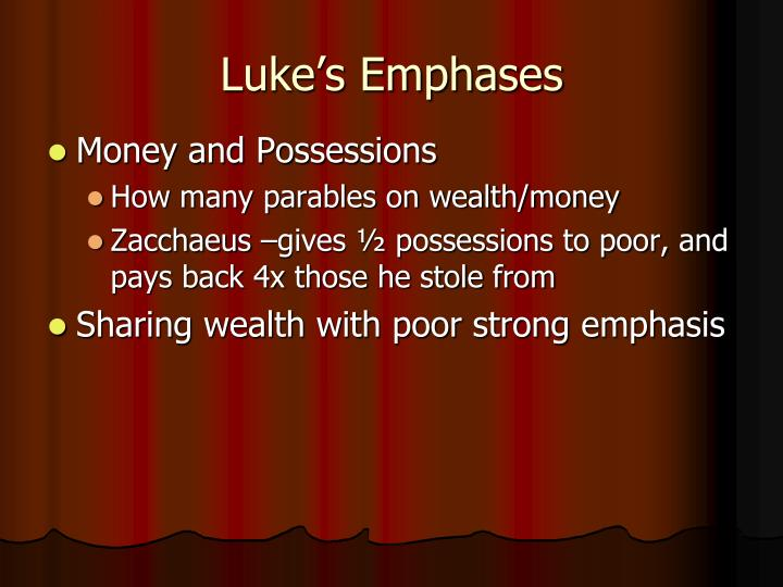 Luke's Emphases