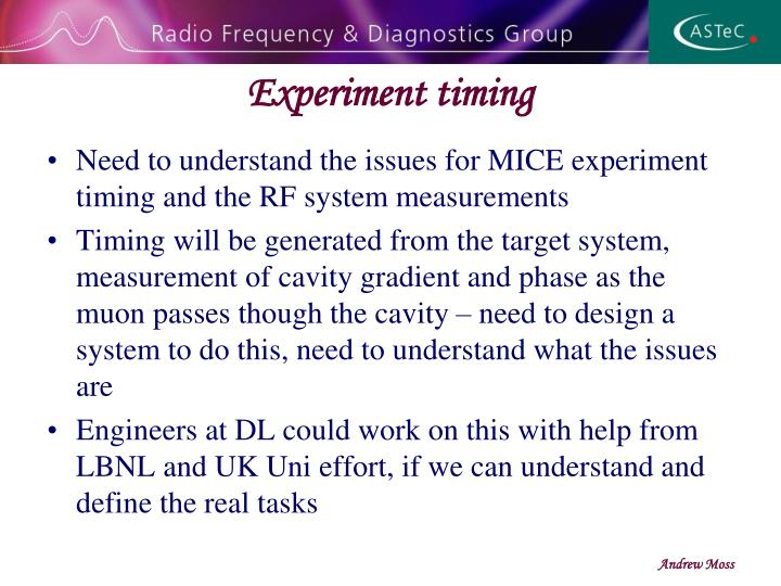 Experiment timing