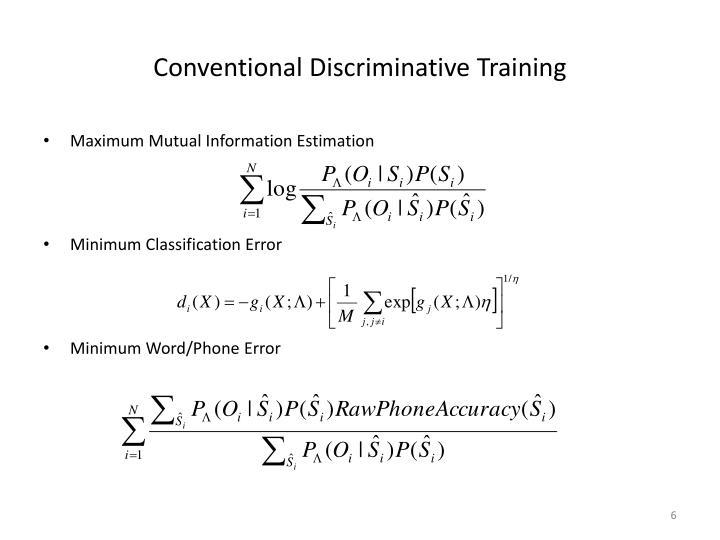 Conventional Discriminative Training