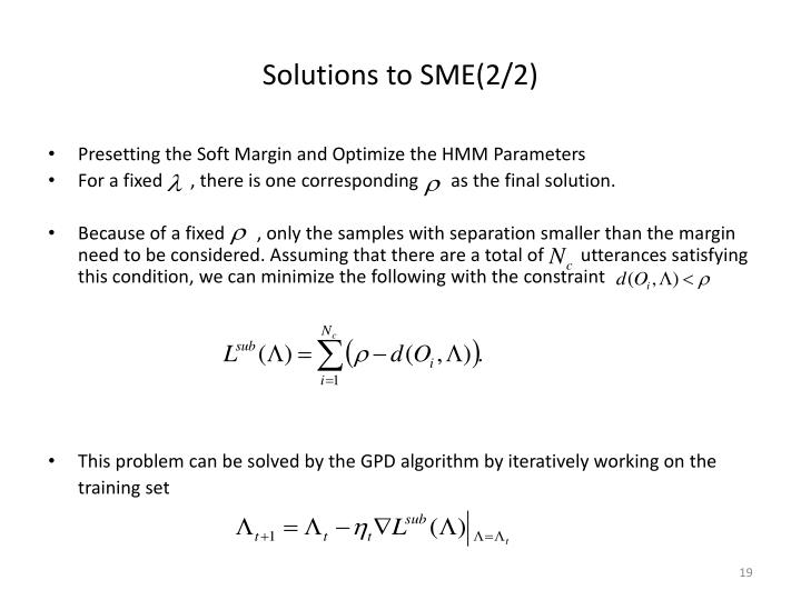 Solutions to SME(2/2)