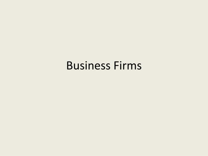 Business Firms