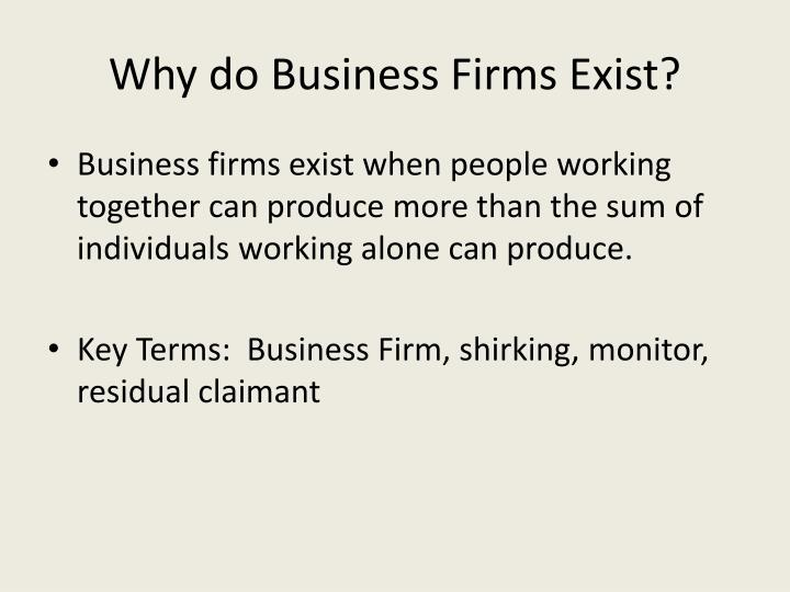 Why do Business Firms Exist?