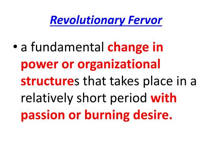 Revolutionary Fervor