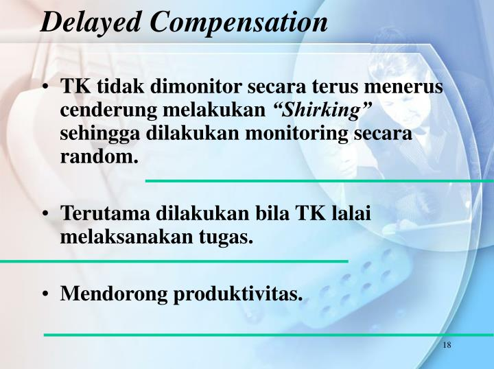 Delayed Compensation
