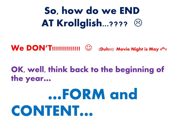 So how do we end at krollglish