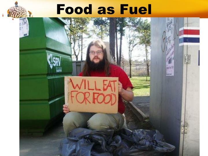 Food as Fuel
