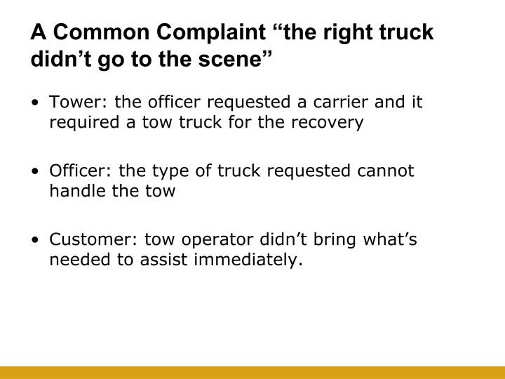 """A Common Complaint """"the right truck didn't go to the scene"""""""