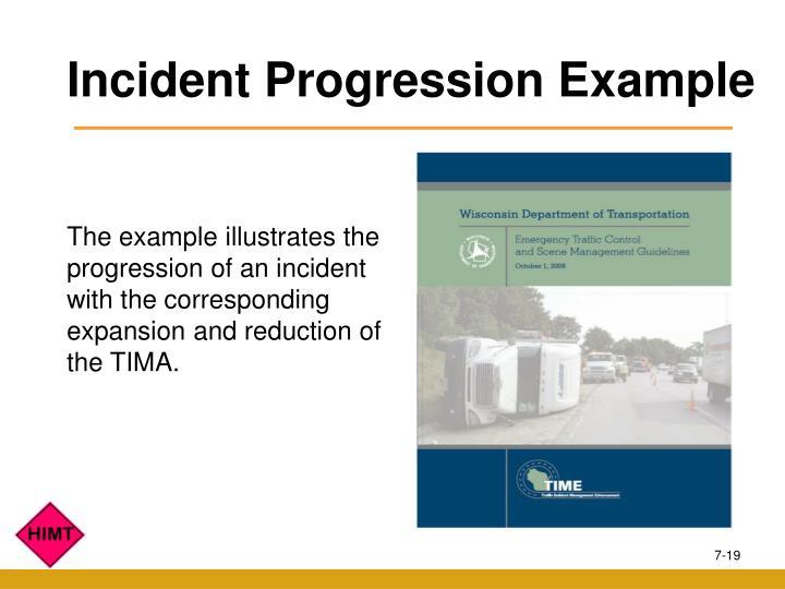 Incident Progression Example