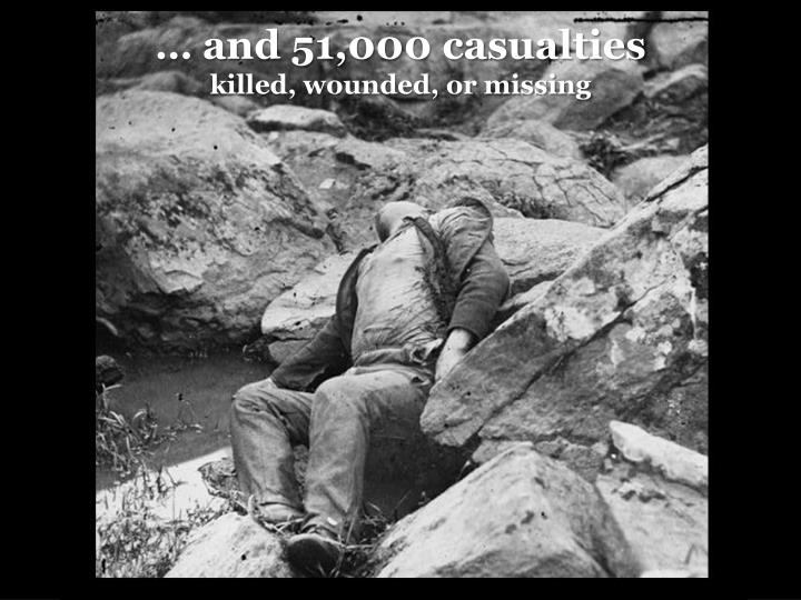 … and 51,000 casualties