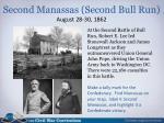 second manassas second bull run august 28 30 1862