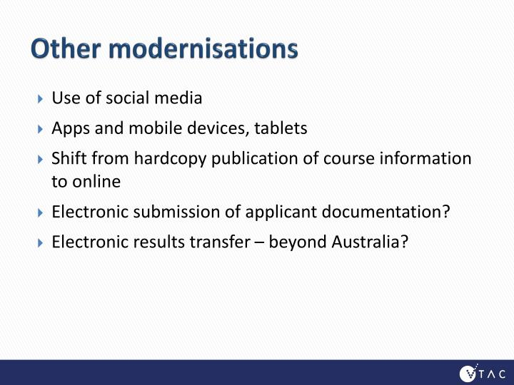 Other modernisations