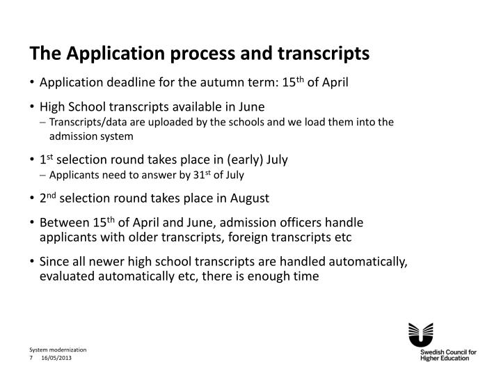 The Application process and transcripts