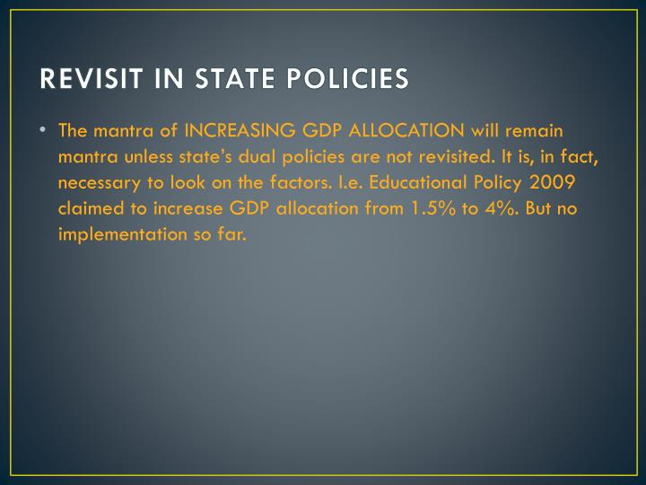 REVISIT IN STATE POLICIES