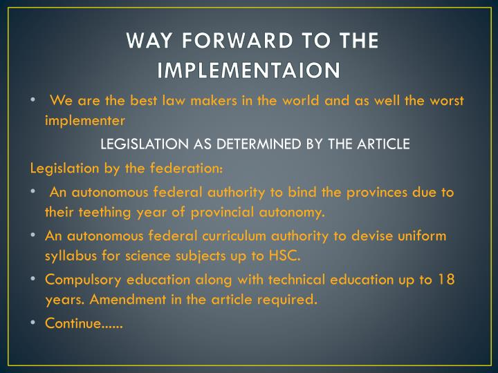 WAY FORWARD TO THE IMPLEMENTAION