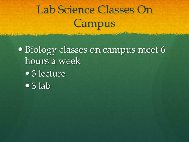 Lab Science Classes On Campus