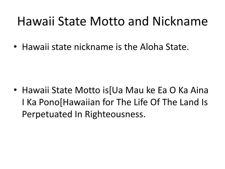 Hawaii State Motto and Nickname